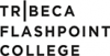 Tribeca Flashpoint College